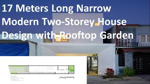 17 meters long narrow modern two storey house design with rooftop