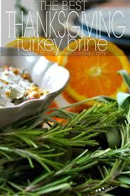 the best thanksgiving turkey brine turkey brine thanksgiving