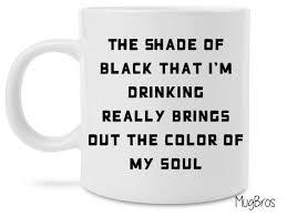 Funny Coffee Mugs 29 Best Funny Coffee Mugs Images On Pinterest Funny Coffee Mugs