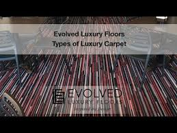 types of carpet pile recommended by evolved luxury floors