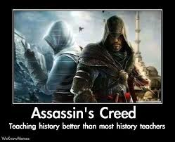 Assasins Creed Memes - gamers create history https www facebook com diplyofficial