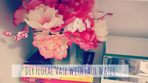 Vases With Fake Flowers Diy Floral Vase With Fake Water Youtube
