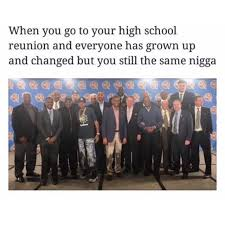 High School Reunion Meme - dopl3r com memes when you go to your high school reunion and