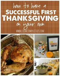 what can you make the day before thanksgiving how to have a successful first thanksgiving on your own life