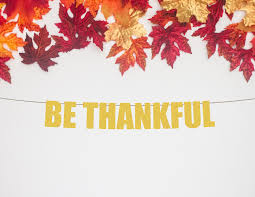 be thankful banner thanksgiving banner thanksgiving decorations