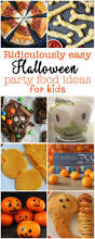 ridiculously easy halloween party food for kids easy halloween