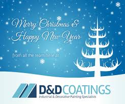 merry happy new year from all the team at d d coatings