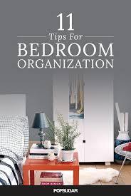 Bedroom Organization Furniture by Bedroom Organization Tips Popsugar Smart Living