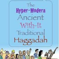 modern passover haggadah 7 modern haggadahs for your passover seder best of nj nj