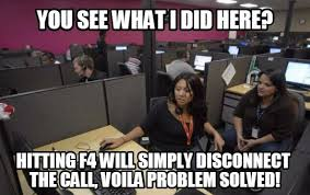 Call Center Meme - if you work or have worked in a call center these hilarious memes