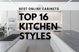 best kitchen cabinets style the top 16 kitchen style choices best cabinets