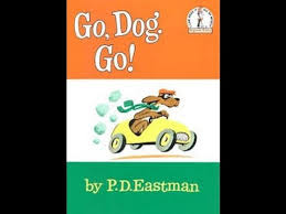 by p d go dog go by p d eastman a sonlight preschool t book read by