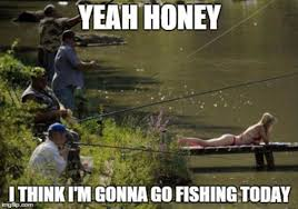 Funny Fishing Memes - gone fishin lolsnaps com