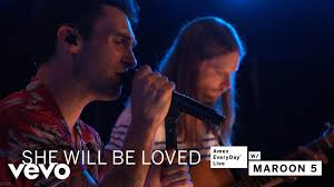 maroon 5 she will be loved amex everyday live youtube