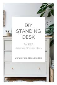 Diy Stand Up Desk Ikea by Diy Standing Desk With Ikea Hemnes Dresser U2014refreshed Designs