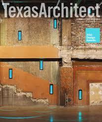 Ra Materials Comfort Tx Texas Architect Sept Oct 2011 Design Awards By Texas Society Of