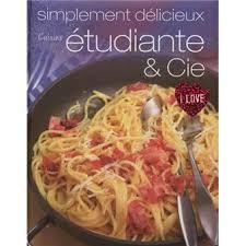 cuisine etudiante cuisine étudiante et cie broché collectif achat livre achat