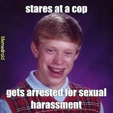 Sexual Harrassment Meme - sexual harassment meme by xxrositaxx13 memedroid