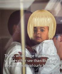 Blue Ivy Meme - funny stuff memes and other hilarious pics blue ivy hair controversy