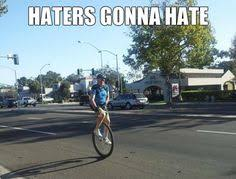 Unicycle Meme - unicycles can go anywhere unicycle meme and humor