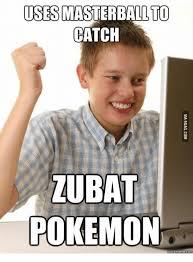 Pokemon Kid Meme - uses masterball too catch lubat pokemon quick meme to pokemons