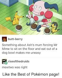 Mr Meme - butt berry something about ash s mum forcing mr mime to sit on the