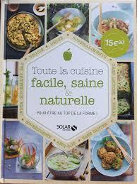recette de cuisine saine livre recette saine un site culinaire populaire avec des recettes