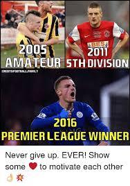 Premier League Memes - 25 best memes about premiere league premiere league memes