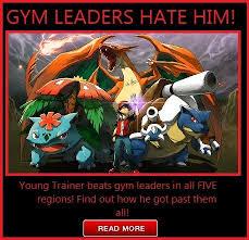 Pokemon Trainer Red Meme - gym leaders hate him trainers hate him know your meme