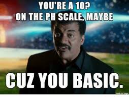 Ph Memes - 25 best memes about ph scale ph scale memes