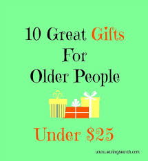 10 great gifts for older people under 25 people gift and frugal