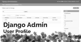 to add user profile to django admin