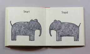 elephant elephant a book of opposites book by its cover
