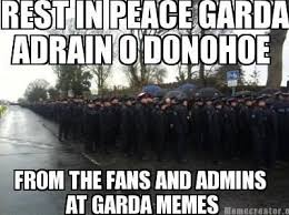 Garda Memes - art mccarrick on twitter garda memes showing respect by spelling