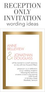 reception invitations reception only invitation wording invitations by