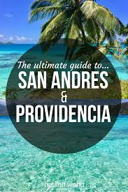 providencia u0026 san andres the idyllic caribbean islands in colombia