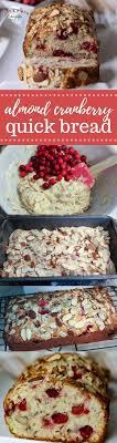 almond cranberry bread recipe easy bread recipes easy