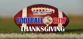 football the 2017 thanksgiving week schedule scoreboard