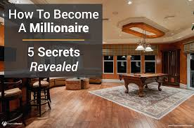 Interior Secrets How To Become A Millionaire 5 Secrets Revealed