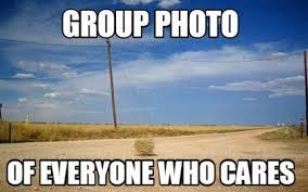 Who Cares Meme - meme creator group photo of everyone who cares meme generator at