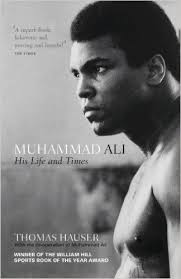 muhammad ali brief biography which are the best biographies written on muhammad ali quora