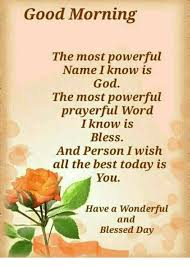 fresh good morning the most powerful name i know is god the most