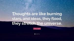 burning universe wallpapers criss jami quote u201cthoughts are like burning stars and ideas