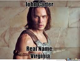 Carter Meme - john carter real name virginia by secret9005 meme center