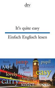 Baden Englisch It U0027s Quite Easy Einfach Englisch Lesen Dtv Zweisprachig Amazon De