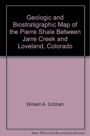 Map Of Loveland Colorado by Buy Geologic And Biostratigraphic Map Of The Pierre Shale Between