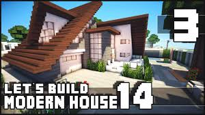 Modern House Free Download Minecraft Lets Build Modern House 14 Part 3 Download Youtube