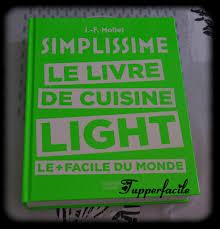livre de cuisine facile nouveau livre simplissime le livre de cuisine light le facile