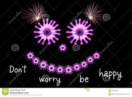 dont worry be happy message concept stock images image 32370924