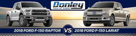 2018 ford f 150 raptor vs f 150 lariat trims in galion oh